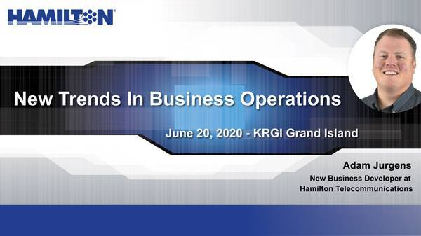 New Trends In Business Operations June 20, 2020 KRGI Grand Island